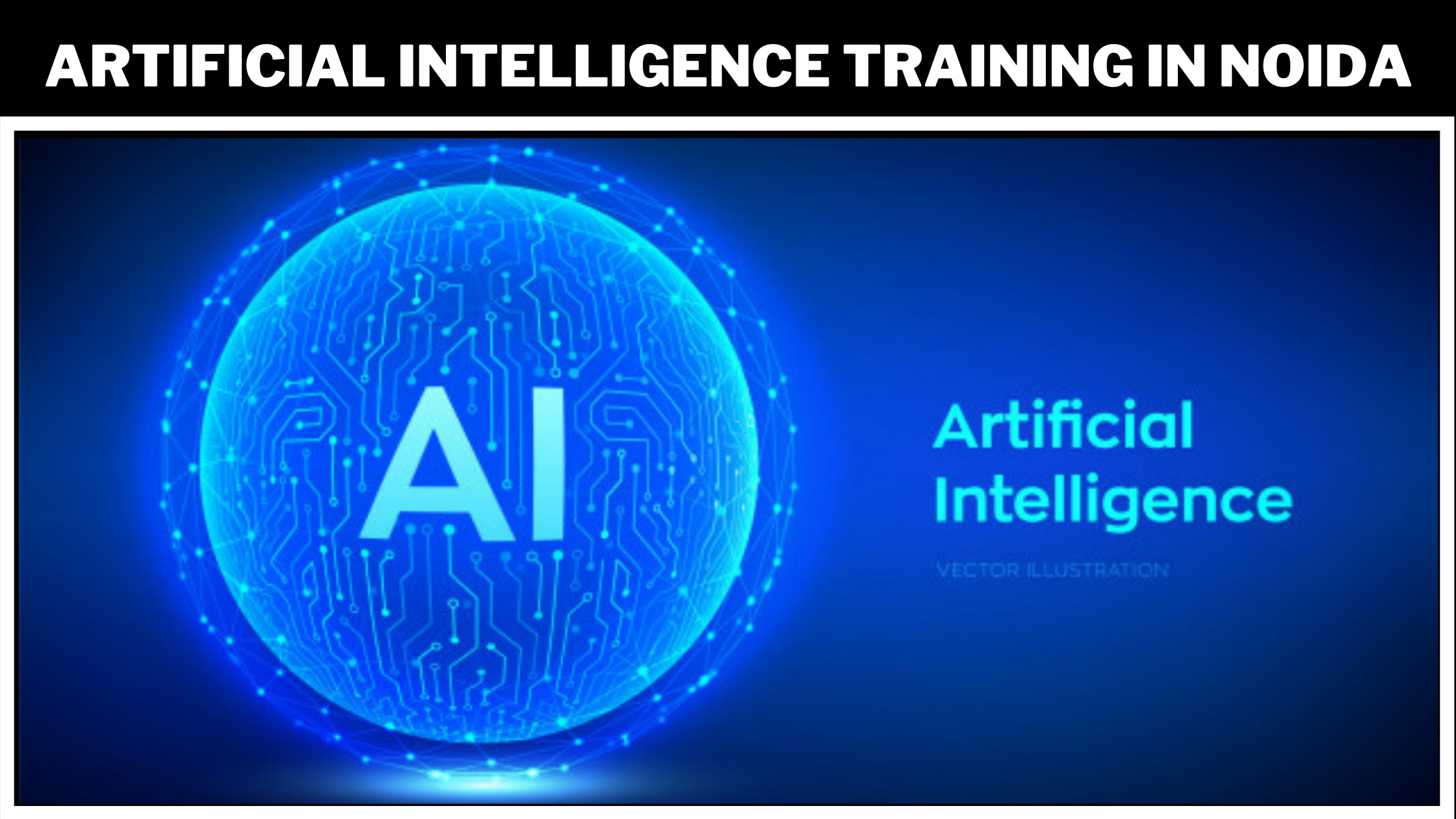 artificial-inteligence-training-in-noida-background.jpeg