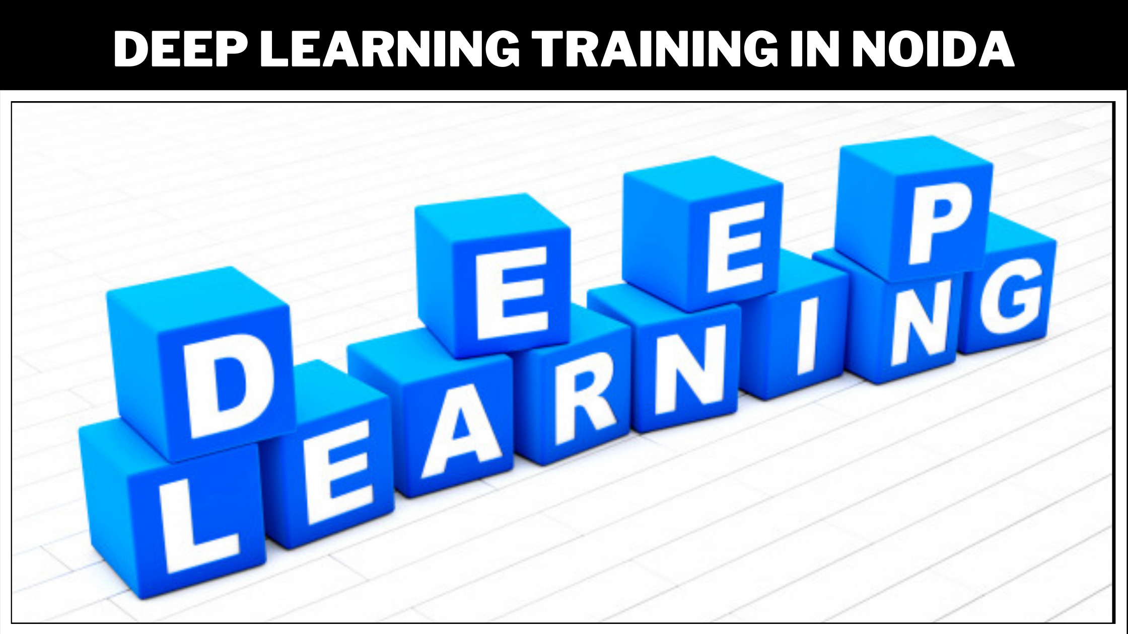 deep_learning_training_in_noida-seo-background.jpeg