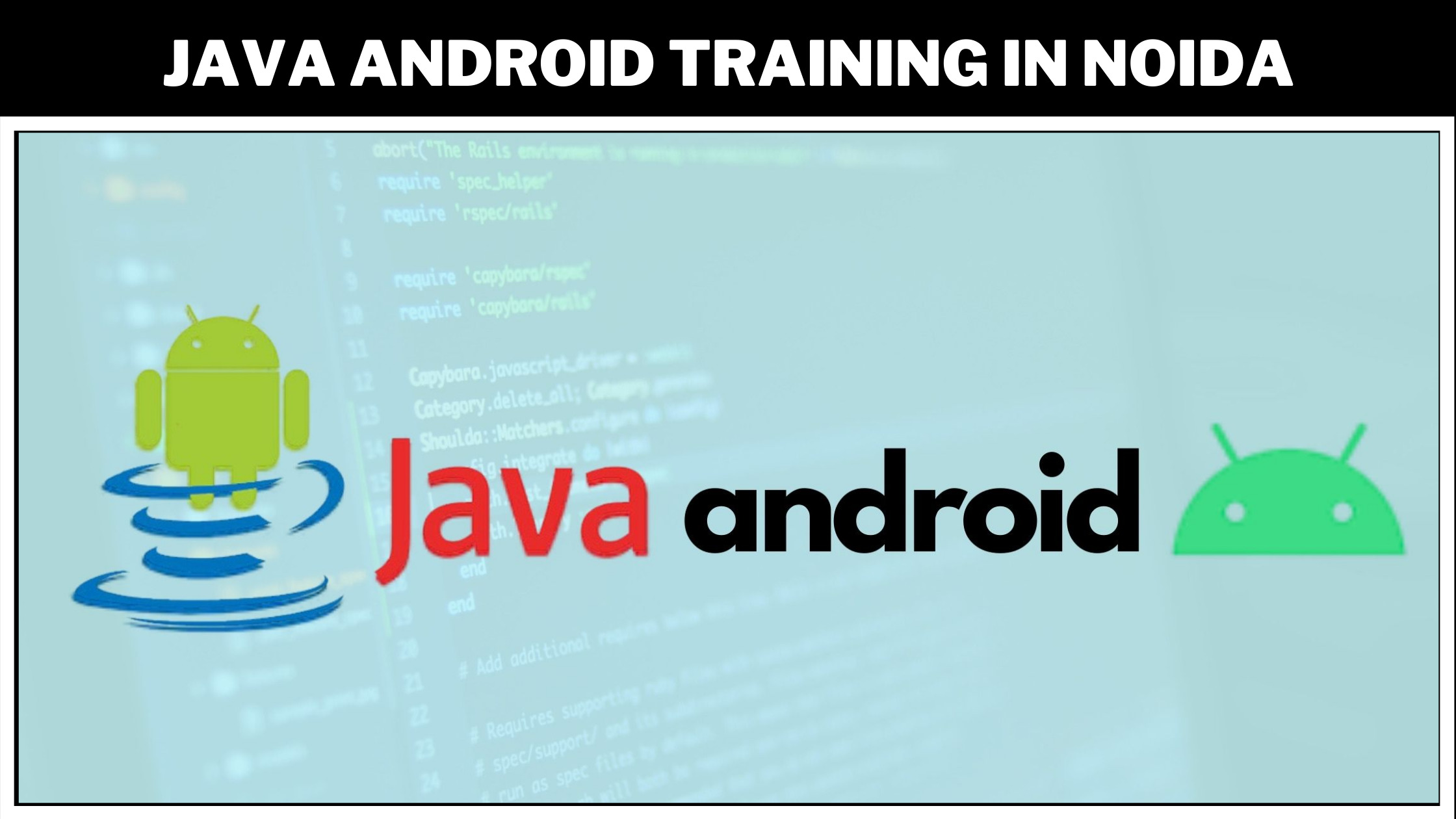 java_android_training_in_noida-background.jpeg