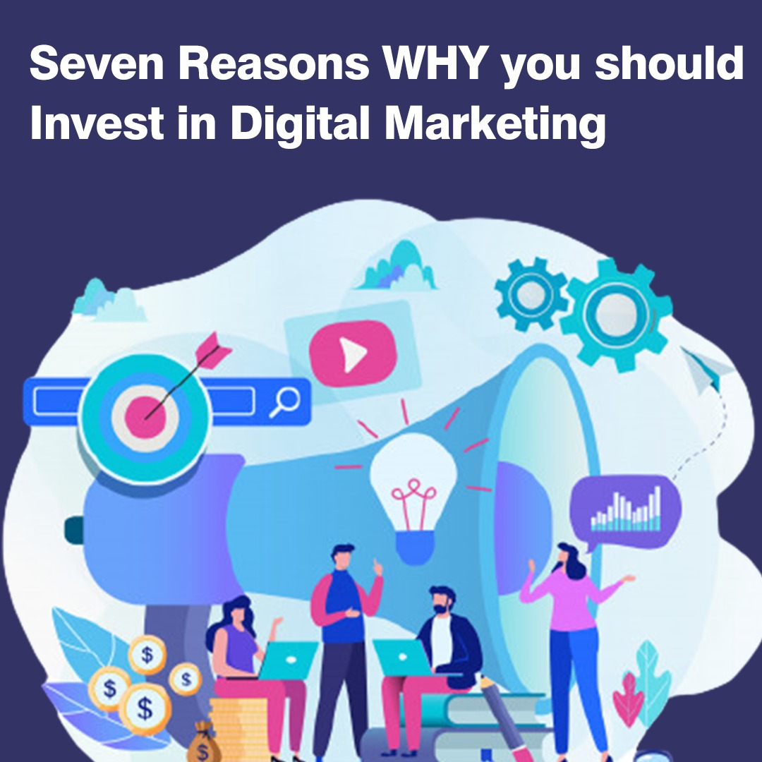 Seven Reasons Why You Should Invest In Digital Marketing-background.jpeg
