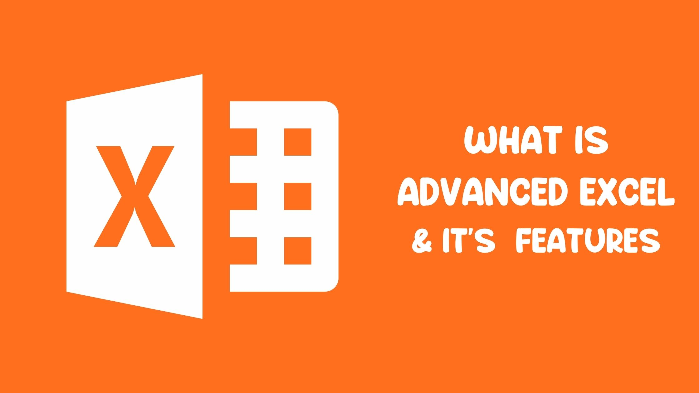 WHAT IS ADVANCED EXCEL.jpg